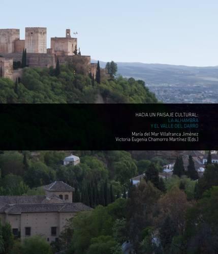 N.º 2. La Alhambra y el Valle del Darro: hacia un paisaje cultural