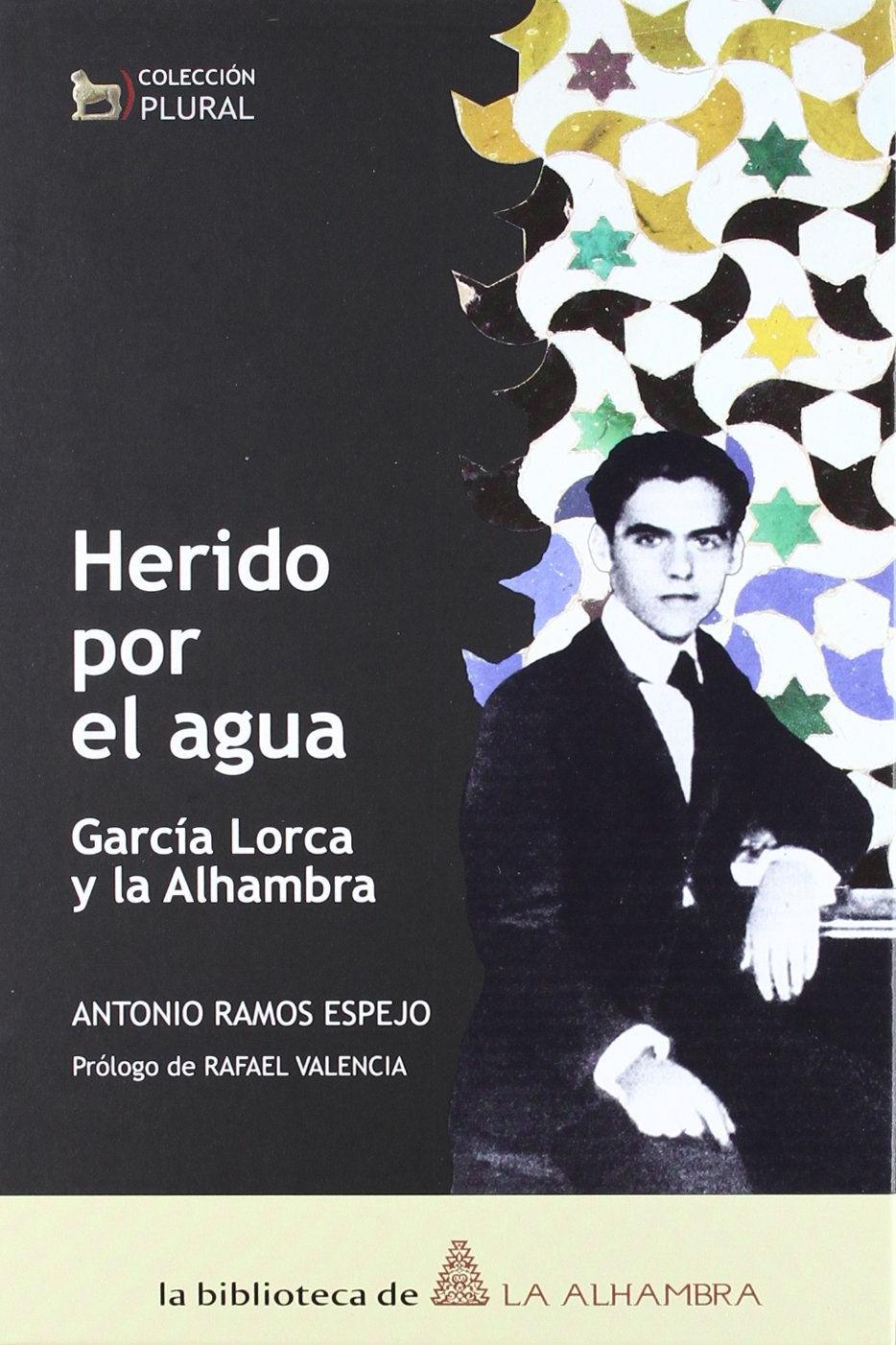 Nº. 8. Herido por el agua: García Lorca y la Alhambra