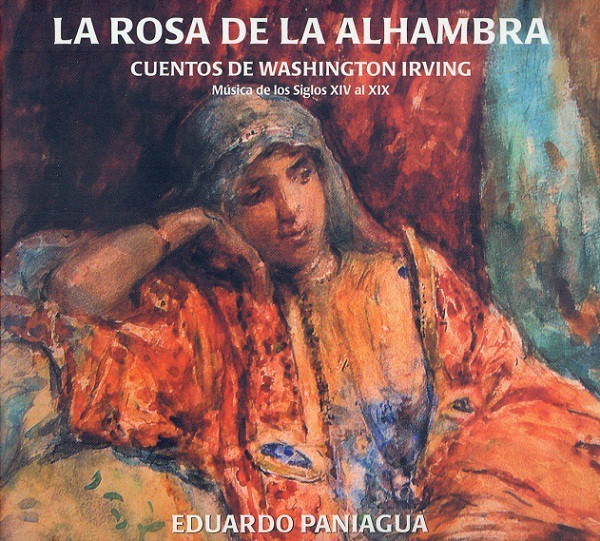La Rosa de la Alhambra: cuentos de Washington Irving: Música de los Siglos XIV al XIX