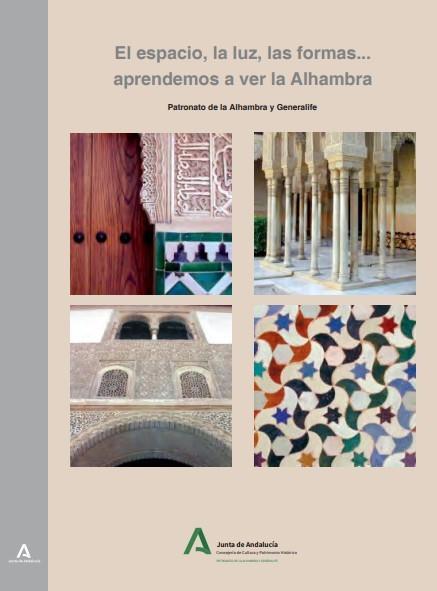 El espacio, la luz, las formas… aprendemos a ver la Alhambra