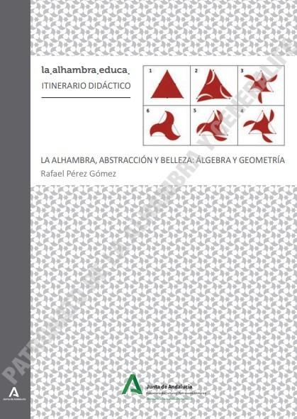 La Alhambra, abstracción y belleza: álgebra y geometría