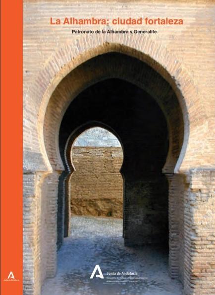 La Alhambra: ciudad fortaleza